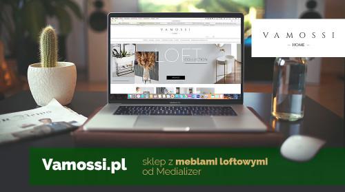 Vamossi.pl – sklep loftowy od Medializer