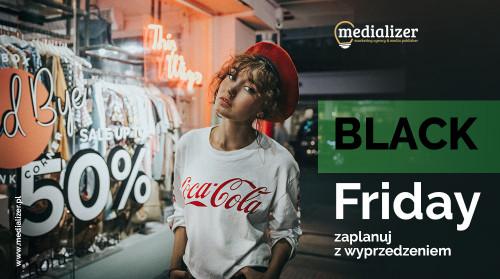 Black Friday zaplanuj z wyprzedzeniem
