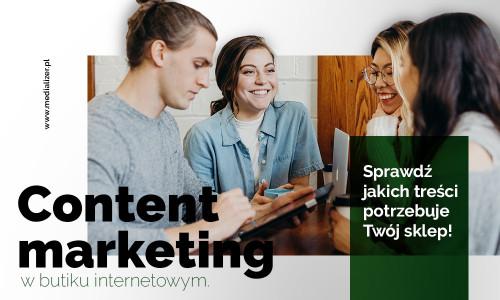 Content marketing w sklepie internetowym z odzieżą damską. Sprawdź, jakich treści potrzebuje Twój butik!