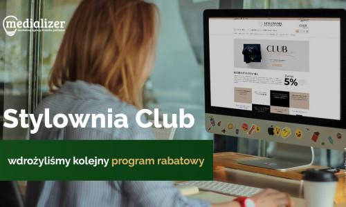 Stylownia Club – wdrożyliśmy kolejny program rabatowy